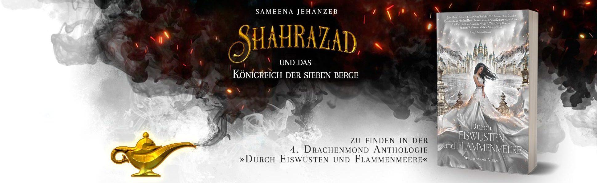 Header, Shahrazad und das Königreich der sieben Berge, Anthologie, Durch Eiswüsten und Flammenmeere